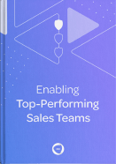 Enabling Top Performing Sales Teams