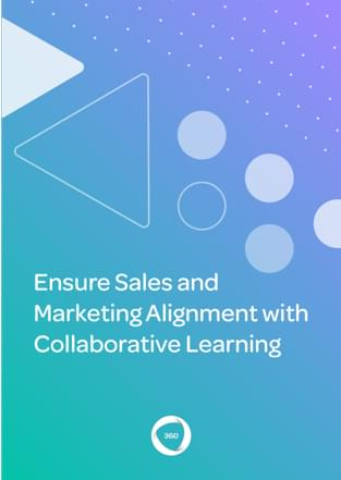 Ensure Sales and Marketing Alignment With Collaborative Learning
