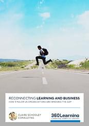 Reconnecting Learning and Business